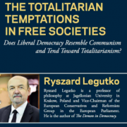 The Totalitarian Temptations in Free Societies