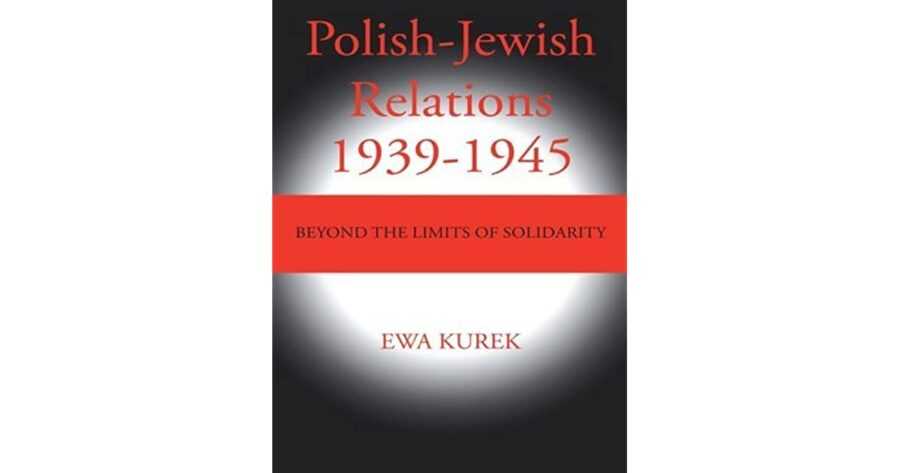 boek, 'Polish-Jewish Relations: Byond The Limits Of Solidarity1939-1945: